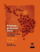 Social protection systems in Latin America and the Caribbean: Trinidad and Tobago