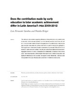 Does the contribution made by early education to later academic achievement differ in Latin America?: PISA 2009-2012