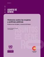 Violencia contra las mujeres y políticas públicas: implicancias fiscales y socioeconómicas