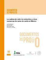 La cadena de valor de embutidos y otras conservas de carne de cerdo en México