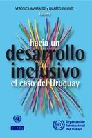 Hacia un desarrollo inclusivo: el caso del Uruguay