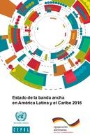 Estado de la banda ancha en América Latina y el Caribe 2016
