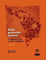 Social protection systems in Latin America and the Caribbean: Brazil