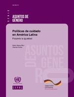 Políticas de cuidado en América Latina: forjando la igualdad