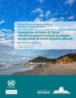 Efectos del Cambio Climático en la costa de América Latina y el Caribe: generación de bases de datos climáticos para el análisis de riesgos en las costas de Santa Catarina (Brasil). Resumen para gestores