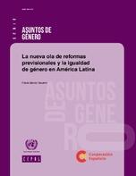 La nueva ola de reformas previsionales y la igualdad de género en América Latina