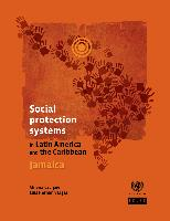 Social protection systems in Latin America and the Caribbean: Jamaica