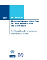 The employment situation in Latin America and the Caribbean: Conditional transfer programmes and the labour market