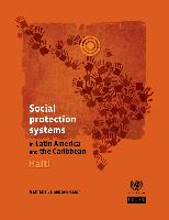 Social protection systems in Latin America and the Caribbean: Haiti