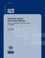 Panorama regional de los datos abiertos: avances y desafíos en América Latina y el Caribe