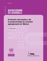 Evolución del empleo y de la productividad en el sector agropecuario en México