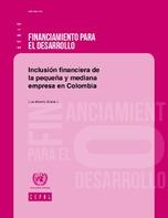 Inclusión financiera de la pequeña y mediana empresa en Colombia