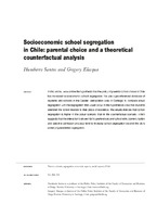 Socioeconomic school segregation in Chile: parental choice and a theoretical counterfactual analysis