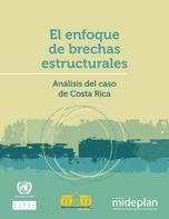 El enfoque de brechas estructurales: análisis del caso de Costa Rica