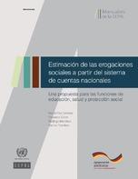 Estimación de las erogaciones sociales a partir del sistema de cuentas nacionales: una propuesta para las funciones de educación, salud y protección social