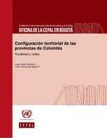 Configuración territorial de las provincias de Colombia: ruralidad y redes