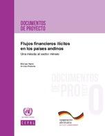 Flujos financieros ilícitos en los países andinos: una mirada al sector minero