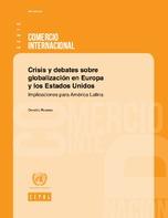 Crisis y debates sobre globalización en Europa y los Estados Unidos: implicaciones para América Latina