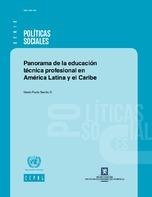 Panorama de la educación técnica profesional en América Latina y el Caribe