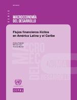Flujos financieros ilícitos en América Latina y el Caribe