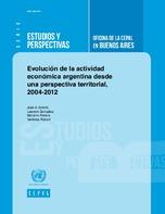 Evolución de la actividad económica argentina desde una perspectiva territorial, 2004-2012