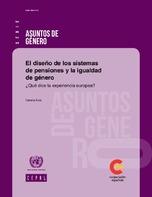 El diseño de los sistemas de pensiones y la igualdad de género ¿Qué dice la experiencia europea?