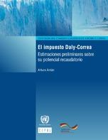 El impuesto Daly-Correa: estimaciones preliminares sobre su potencial recaudatorio