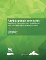 Compras públicas sustentáveis: diagnóstico, análise comparada e recomendações para o aperfeiçoamento do modelo brasileiro