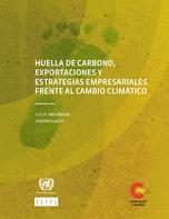Huella de carbono, exportaciones y estrategias empresariales frente al cambio climático