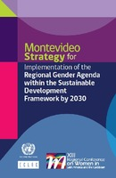 Montevideo Strategy for Implementation of the Regional Gender Agenda within the Sustainable Development Framework by 2030