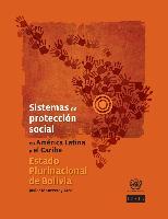 Sistemas de protección social en América Latina y el Caribe: Estado Plurinacional de Bolivia