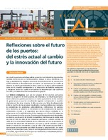 Reflexiones sobre el futuro de los puertos: del estrés actual al cambio y la innovación del futuro