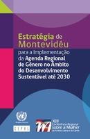 Estratégia de Montevidéu para a Implementação da Agenda Regional de Gênero no Ãmbito do Desenvolvimento Sustentável até 2030