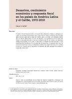 Desastres, crecimiento económico y respuesta fiscal en los países de América Latina y el Caribe, 1972-2010