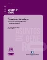 Trayectorias de mujeres: educación técnico-profesional y trabajo en México