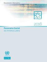 Panorama Social da América Latina 2016. Documento informativo