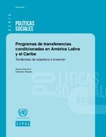 Programas de transferencias condicionadas en América Latina y el Caribe: tendencias de cobertura e inversión