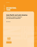 Asia-Pacific and Latin America: Dynamics of regional integration and international cooperation