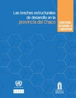 Territorio y desarrollo en la Argentina: las brechas estructurales de desarrollo en la provincia del Chaco