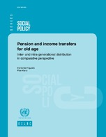 Pension and income transfers for old age: Inter- and intra-generational distribution in comparative perspective