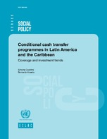 Conditional cash transfer programmes in Latin America and the Caribbean: Coverage and investment trends