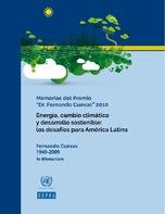 Energía, cambio climático y desarrollo sostenible: los desafíos para América Latina