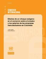 Efectos de un choque exógeno en el comercio sobre el empleo y los salarios de las empresas manufactureras en Colombia
