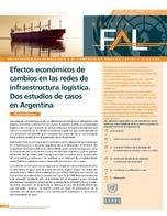 Efectos económicos de cambios en las redes de infraestructura logística: dos estudios de casos en Argentina