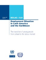 Employment Situation in Latin America and the Caribbean: The transition of young people from school to the labour market