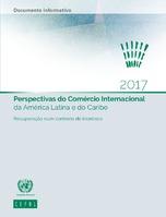 Perspectivas do Comércio Internacional da América Latina e do Caribe: Recuperação num contexto de incerteza