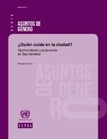 ¿Quién cuida en la ciudad? Oportunidades y propuestas en San Salvador
