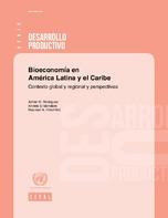 Bioeconomía en América Latina y el Caribe: contexto global y regional y perspectivas