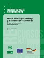 El Nexo entre el agua, la energía y la alimentación en Costa Rica: el caso de la cuenca alta del río Reventazón