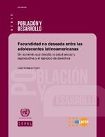 Fecundidad no deseada entre las adolescentes latinoamericanas: un aumento que desafía la salud sexual y reproductiva y el ejercicio de derechos